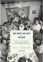 Our Roots Are Deep With Passion: Creative Nonfiction Collects New Essays by Italian-American Writers